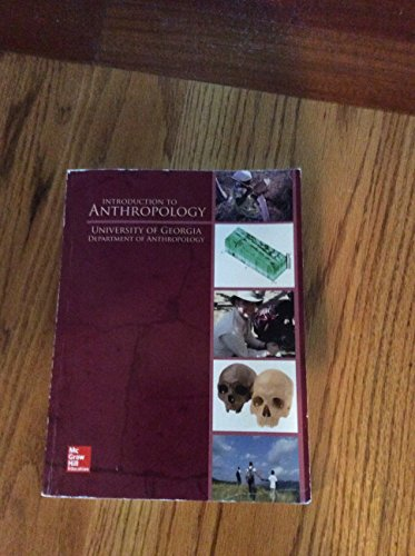 9781259624445: Introduction to Anthropology, University of Georgia Department of Anthropology
