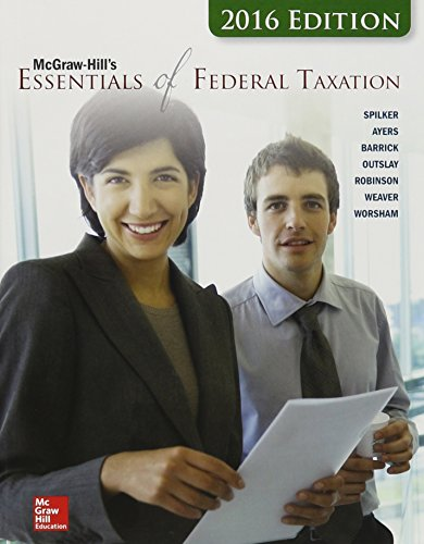 9781259635168: McGraw-Hill's Essentials of Federal Taxation, 2016 Edition with Connect and TaxACT