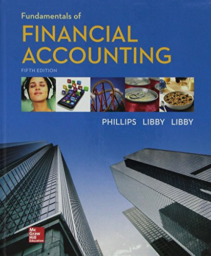 Fundamentals of Financial Accounting with Connect: Fred Phillips