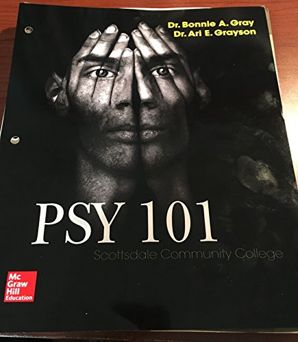 9781259637254: PSY 101 PSY101 Online Gray or Grayson Scottsdale Community College - Fifth Edition