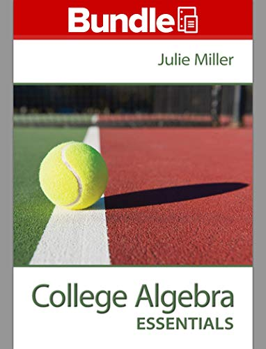 Loose Leaf College Algebra Essentials with ALEKS 360 18 Weeks Access Card: Julie Miller
