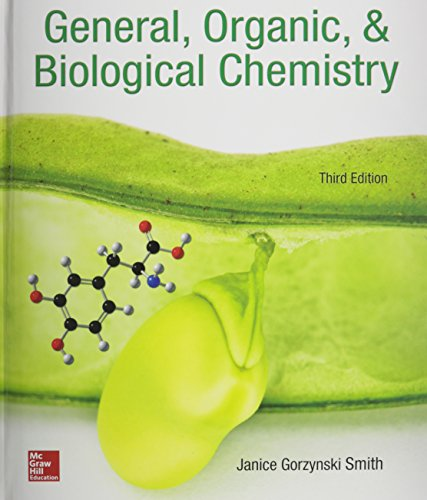 General, Organic and Biological Chemistry + Connect: Smith, Janice