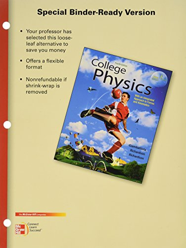 Package: Loose Leaf for College Physics with 2 Semester Connect Access Card: Giambattista, Alan; ...