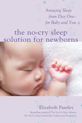 9781259641176: The No-Cry Sleep Solution for Newborns: Amazing Sleep from Day One – For Baby and You (Family & Relationships)