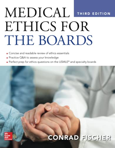 9781259641213: Medical Ethics for the Boards, Third Edition (A & L Review)