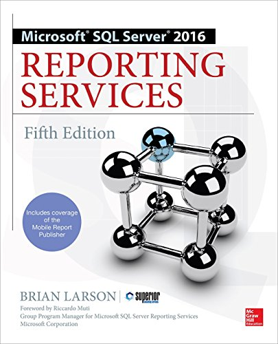 9781259641503: Microsoft SQL Server 2016 Reporting Services, Fifth Edition