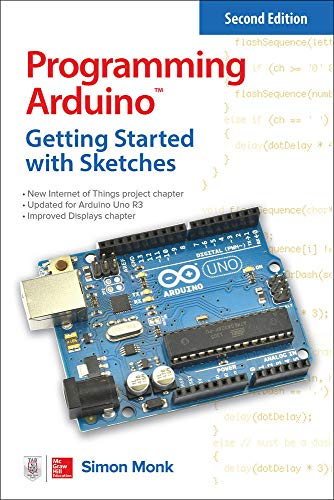 9781259641633: Programming Arduino: Getting Started with Sketches, Second Edition (Tab)