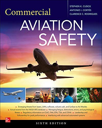 Commercial Aviation Safety, Sixth Edition: Stephen K. Cusick