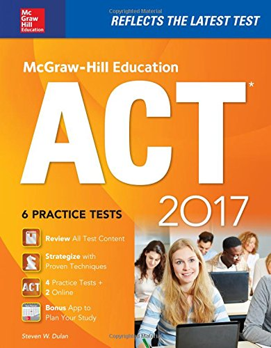 9781259642326: McGraw-Hill Education ACT 2017 edition
