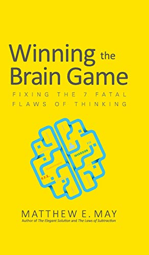 9781259642395: Winning the Brain Game: Fixing the 7 Fatal Flaws of Thinking (Business Books)