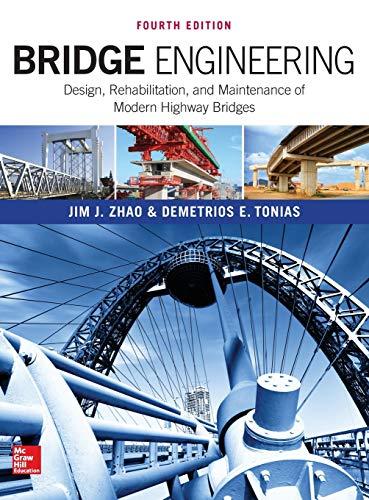 Bridge Engineering: Design, Rehabilitation, And Maintenance Of: Tonias, Demetrios E.;