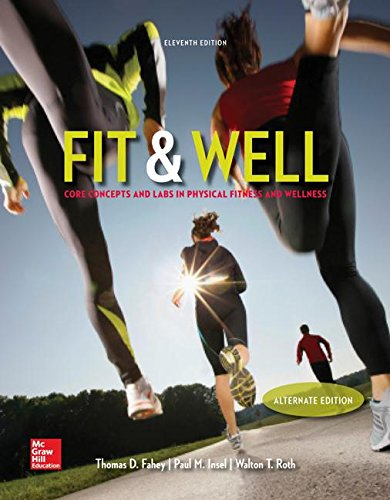 Fit & Well Alternate Edition: Core Concepts: Thomas Fahey