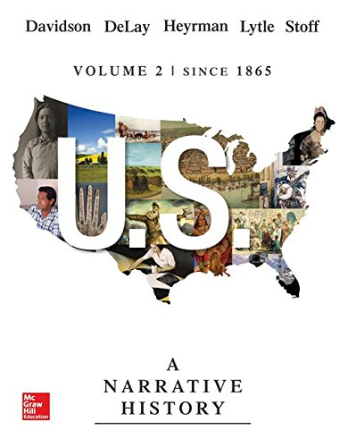 US: A Narrative History Volume 2 with: Davidson, James West;