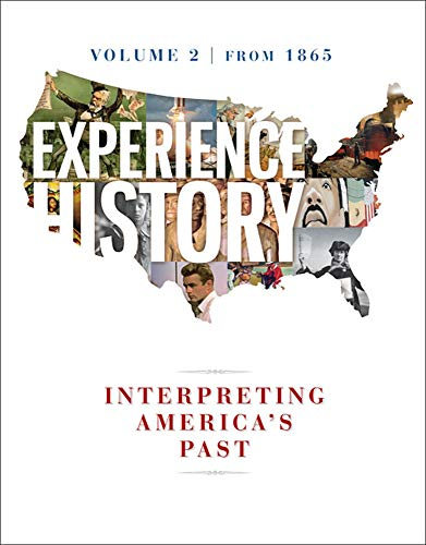 Experience History Volume 2 with Connect 1-Term: James West Davidson;