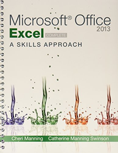 9781259665820: Microsoft ® Excel 2013: A Skills Approach with SIMnet Access Card