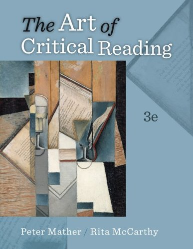 THE ART OF CRITICAL READING W/ CONNECT READING 3.0 ACCESS CARD: Mather, Peter; McCarthy, Rita