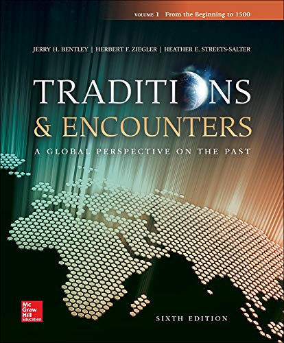 Traditions Encounters Volume 1 with Connect 1-Term Access Card (Paperback): Jerry Bentley, Herbert ...