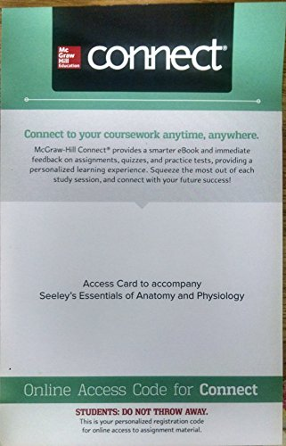 9781259677373: BIOL 203/204: PRINT Connect 560 day Access for Seeley's Essentials of Anatomy and Physiology