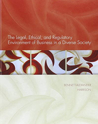9781259678103: The Legal, Ethical, and Regulatory Environment of Business in a Diverse Society ;CNCT