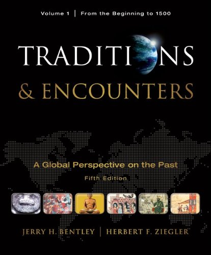 Traditions & Encounters, Volume 1 with Connect Plus 1-Term Access Card: Bentley, Jerry; Ziegler...