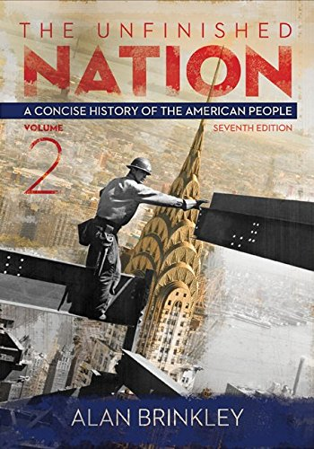9781259679810: The Unfinished Nation, Volume 2 with Connect 1-Term Access Card