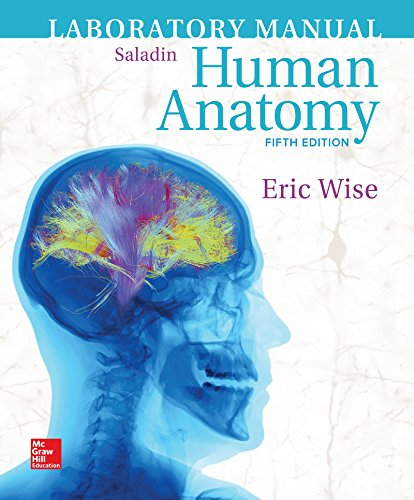 Laboratory Manual for Human Anatomy Format: SpiralBound: Wise
