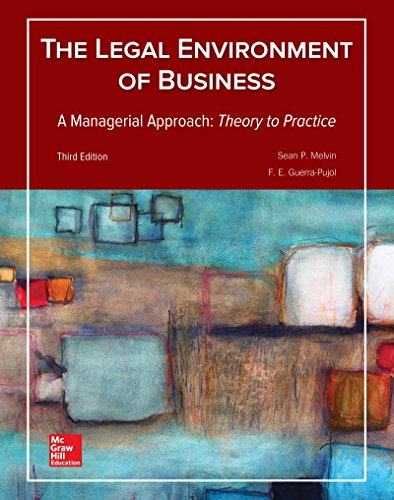 9781259686207: Legal Environment of Business, A Managerial Approach: Theory to Practice