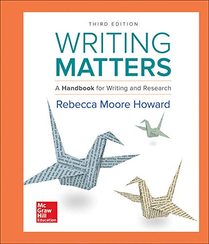 Writing Matters: A Handbook for Writing and Research (Comprehensive Edition with Exercises): ...
