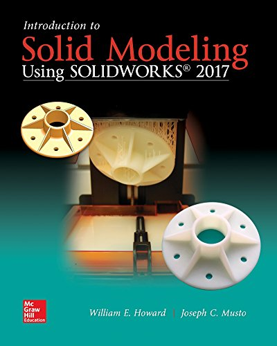 9781259696541: Introduction to Solid Modeling Using SolidWorks 2017