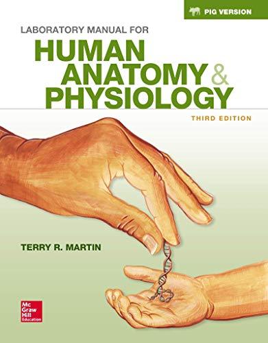 9781259701955: Loose Leaf Lab Manual for Hole's Human Anatomy & Physiology Fetal Pig Version