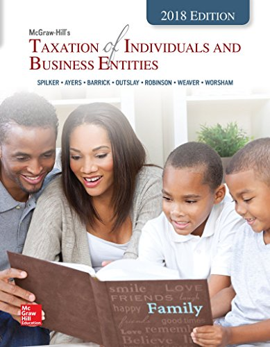 McGraw-Hill's Taxation of Individuals and Business Entities 2018 Edition (Hardback): Brian C ...
