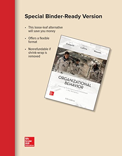 Loose Leaf Organizational Behavior: Improving Performance and: Colquitt, Jason A;