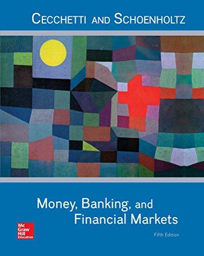 Money, Banking and Financial Markets: Stephen Cecchetti