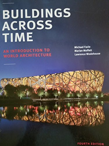 9781259757082: Buildings Across Time: an introduction to world architecture