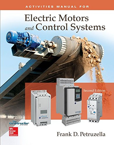 Mandatory Package: Electric Motors & Control Systems Activities Manual with Constructor Access ...
