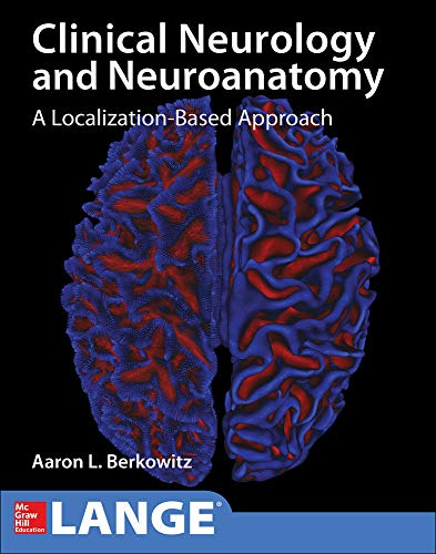 9781259834400: Lange Clinical Neurology and Neuroanatomy: A Localization-Based Approach