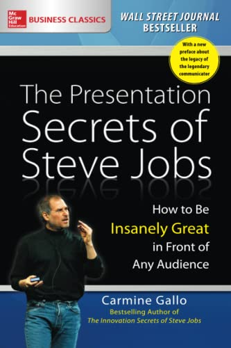 9781259835889: The Presentation Secrets of Steve Jobs: How to Be Insanely Great in Front of Any Audience