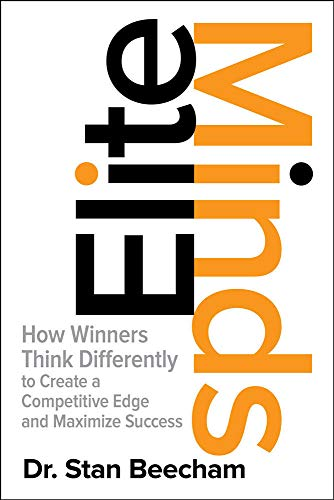 9781259836169: Elite Minds: How Winners Think Differently to Create a Competitive Edge and Maximize Success