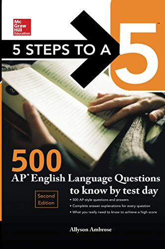 9781259836466: 5 Steps to a 5: 500 AP English Language Questions to Know by Test Day, Second Edition