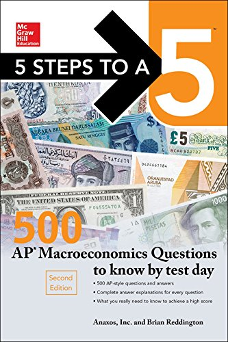 9781259836503: 5 Steps to a 5: 500 AP Macroeconomics Questions to Know by Test Day, Second Edition