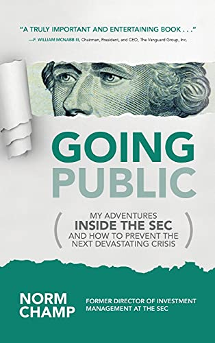 9781259861208: Going Public: My Adventures Inside the SEC and How to Prevent the Next Devastating Crisis