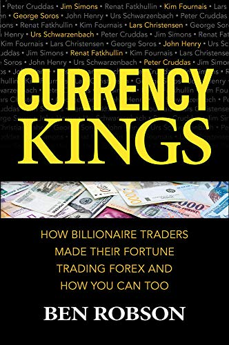 9781259863004: Currency Kings: How Billionaire Traders Made their Fortune Trading Forex and How You Can Too
