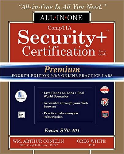 CompTIA Security+ Certification All-in-One Exam Guide, Premium: Wm. Arthur Conklin;