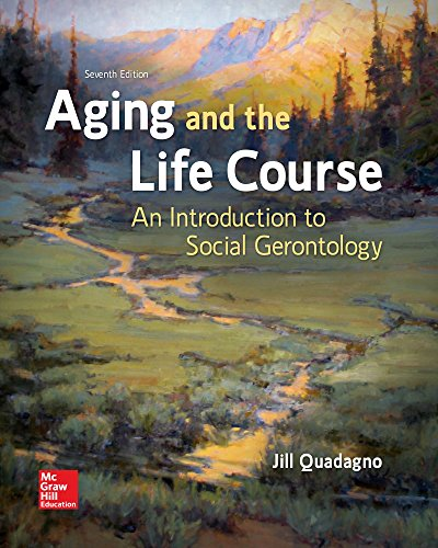 9781259870446: Aging and the Life Course: An Introduction to Social Gerontology