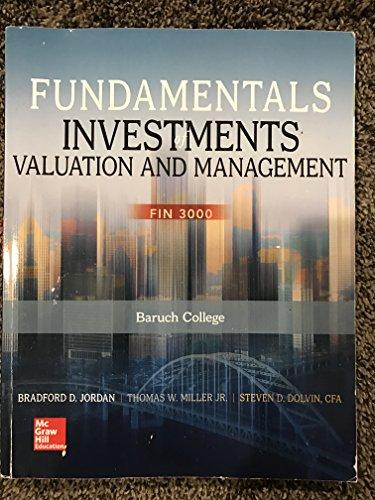 Fundamentals of Investments Valuation & Management- McGraw: Bradford Jordan, Thomas