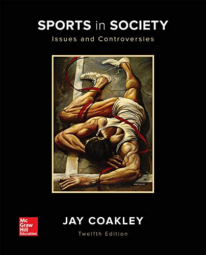 Sports in Society: Issues and Controversies with Connect Access Card: Jay Coakley