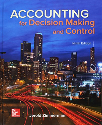 GEN COMBO ACCOUNTING FOR DECISION MAKING AND: Jerold Zimmerman