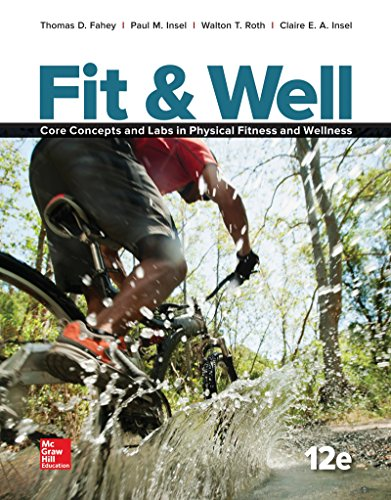 Fit & Well: Core Concepts and Labs: Thomas D. Fahey