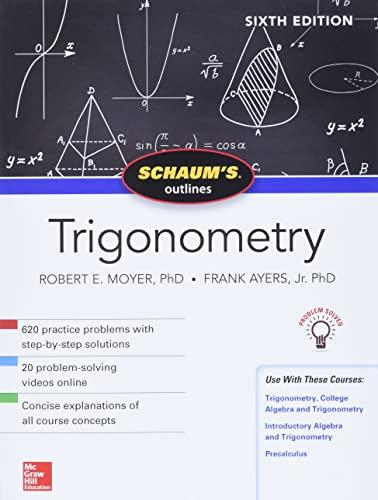 9781260011487: Schaum's Outline of Trigonometry, Sixth Edition (Schaums Outlines Srs)