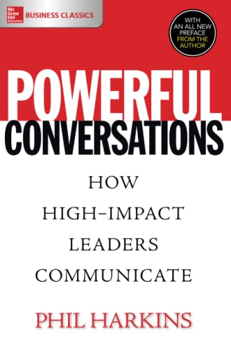 9781260019629: Powerful Conversations: How High Impact Leaders Communicate